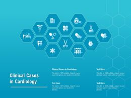 Clinical Cases In Cardiology Ppt Powerpoint Presentation Layouts Ideas