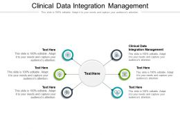 Clinical Data Integration Management Ppt Powerpoint Presentation Professional Clipart Images Cpb