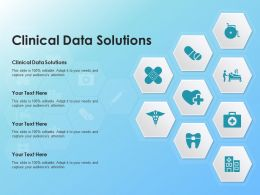 Clinical Data Solutions Ppt Powerpoint Presentation Slides Background Designs