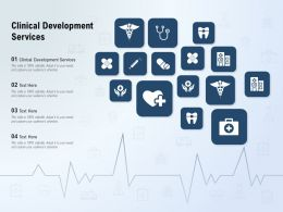 Clinical Development Services Ppt Powerpoint Presentation Summary Designs