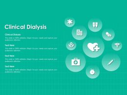 Clinical Dialysis Ppt Powerpoint Presentation Styles Ideas
