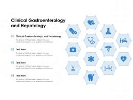 Clinical Gastroenterology And Hepatology Ppt Powerpoint Presentation Ideas Visual Aids