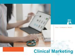 Clinical Marketing Powerpoint Presentation Slides
