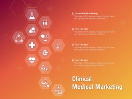 Clinical Medical Marketing Ppt Powerpoint Presentation Infographic Template Guide