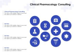 Clinical Pharmacology Consulting Ppt Powerpoint Presentation Gallery Example