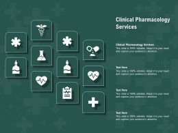 Clinical Pharmacology Services Ppt Powerpoint Presentation Infographic Template