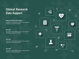 Clinical Research Data Support Ppt Powerpoint Presentation Gallery Pictures