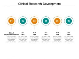 Clinical Research Development Ppt Powerpoint Presentation Professional Graphics Design Cpb