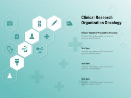 Clinical Research Organization Oncology Ppt Powerpoint Presentation Model Graphics Template