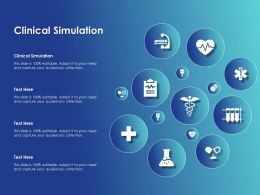 Clinical Simulation Ppt Powerpoint Presentation Infographics Guide