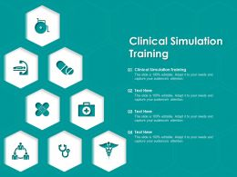 Clinical Simulation Training Ppt Powerpoint Presentation Gallery Inspiration