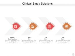 Clinical Study Solutions Ppt Powerpoint Presentation File Slides Cpb
