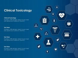Clinical Toxicology Ppt Powerpoint Presentation Infographic Template Graphics Tutorials