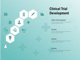 Clinical Trial Development Ppt Powerpoint Presentation Summary Templates
