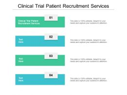 Clinical Trial Patient Recruitment Services Ppt Powerpoint Presentation Outline Sample Cpb