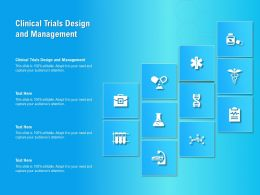 Clinical Trials Design And Management Ppt Powerpoint Presentation Examples