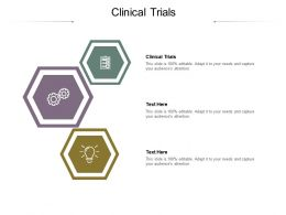 Clinical Trials Ppt Powerpoint Presentation Styles Graphics Design Cpb