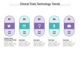 Clinical Trials Technology Trends Ppt Powerpoint Presentation Inspiration Rules Cpb