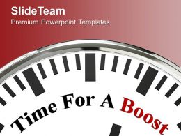 Clock With Words Time For A Boost Powerpoint Templates PPT Backgrounds For Slides 0213
