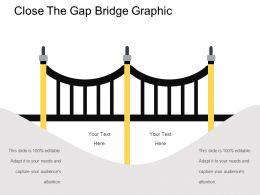 Close The Gap Bridge Graphic