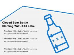 Closed Beer Bottle Slanting With Xxx Label