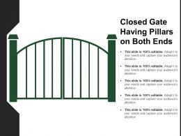 Closed Gate Having Pillars On Both Ends