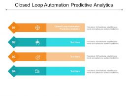 Closed Loop Automation Predictive Analytics Ppt Powerpoint Presentation Show Graphics Download Cpb