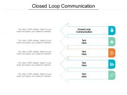 Closed Loop Communication Ppt Powerpoint Presentation File Show Cpb