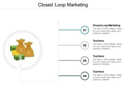 Closed Loop Marketing Ppt Powerpoint Presentation Pictures Ideas Cpb