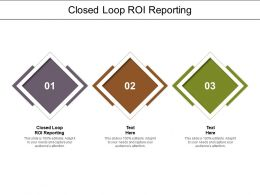 Closed Loop ROI Reporting Ppt Powerpoint Presentation Model Influencers Cpb