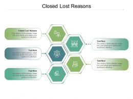 Closed Lost Reasons Ppt Powerpoint Presentation Icon Graphic Images Cpb