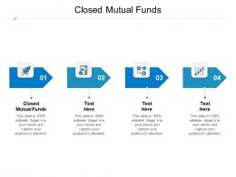 Closed Mutual Funds Ppt Powerpoint Presentation Infographics Gridlines Cpb
