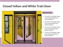 Closed Yellow And White Train Door