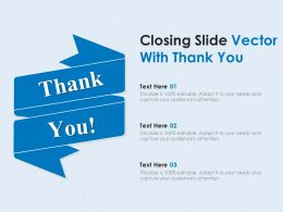 Closing Slide Vector With Thank You