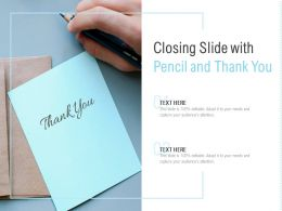 Closing Slide With Pencil And Thank You