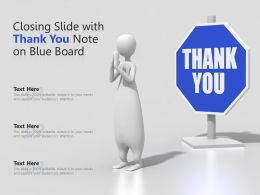Closing Slide With Thank You Note On Blue Board