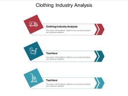 Clothing Industry Analysis Ppt Powerpoint Presentation Layouts Styles Cpb