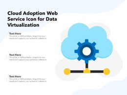 Cloud Adoption Web Service Icon For Data Virtualization