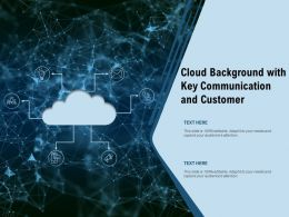 Cloud Background With Key Communication And Customer