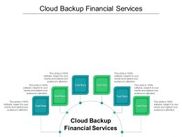 Cloud Backup Financial Services Ppt Powerpoint Presentation Portfolio Guide Cpb