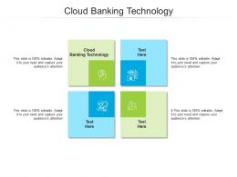 Cloud Banking Technology Ppt Powerpoint Clipart Images Cpb