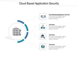 Cloud Based Application Security Ppt Powerpoint Presentation Slides Professional Cpb