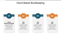 Cloud Based Bookkeeping Ppt Powerpoint Presentation Icon Graphic Tips Cpb
