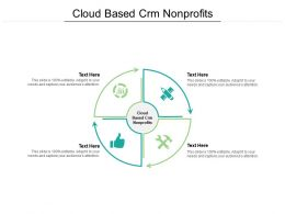 Cloud Based Crm Nonprofits Ppt Powerpoint Presentation Inspiration Example Topics Cpb