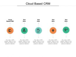 Cloud Based CRM Ppt Powerpoint Presentation Show Objects Cpb