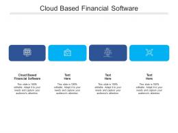 Cloud Based Financial Software Ppt Powerpoint Presentation Portfolio Guidelines Cpb