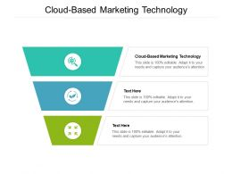 Cloud Based Marketing Technology Ppt Powerpoint Presentation Layouts Inspiration Cpb