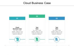 Cloud Business Case Ppt Powerpoint Presentation File Infographic Template Cpb