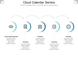 Cloud Calendar Service Ppt Powerpoint Presentation Styles Example Topics Cpb