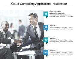 Cloud Computing Applications Healthcare Ppt Powerpoint Presentation Layouts Demonstration Cpb